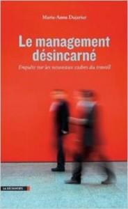management desincarne marie-anne dujarier sauramps librairie